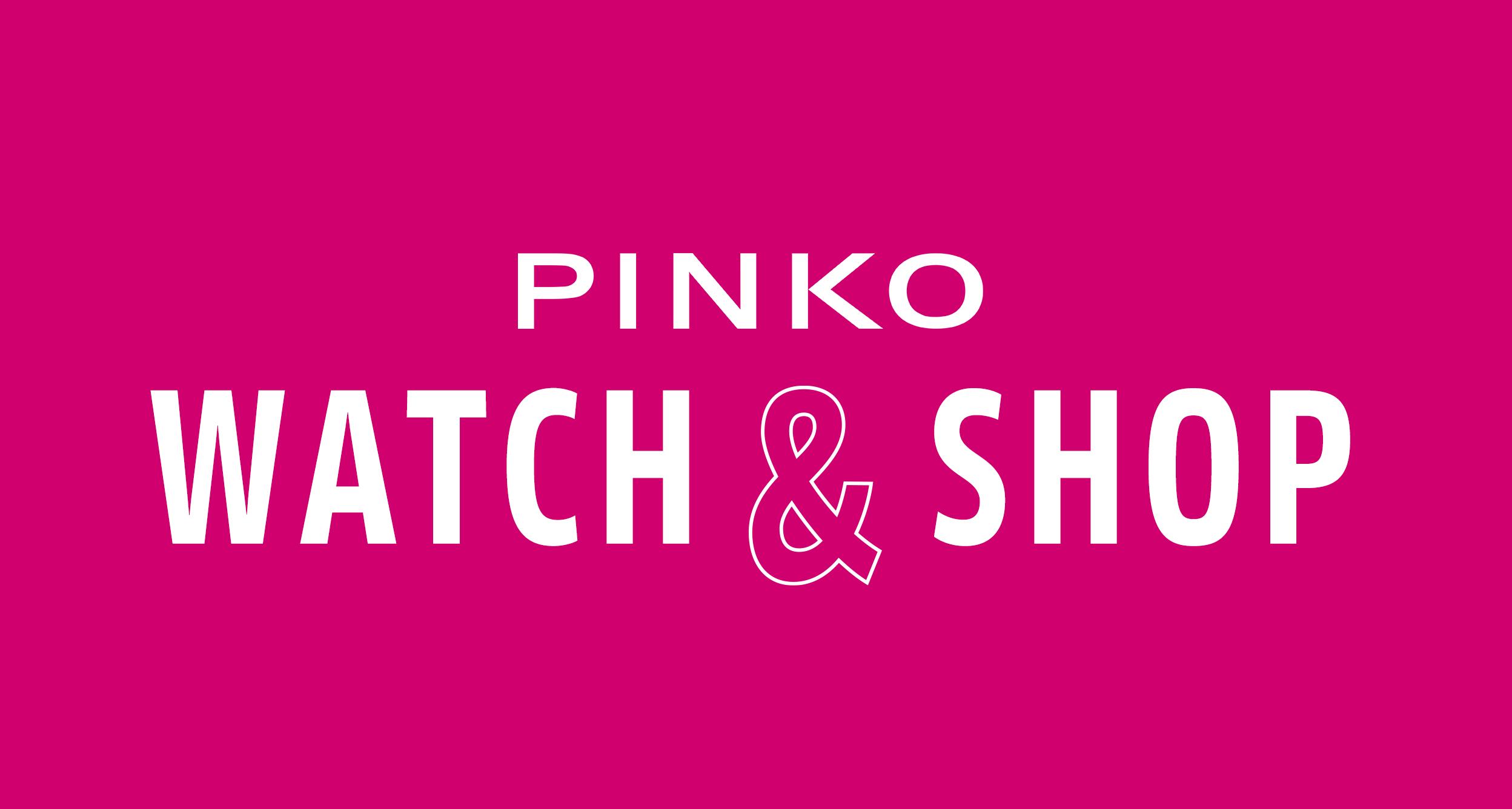 PINKO Watch & Shop